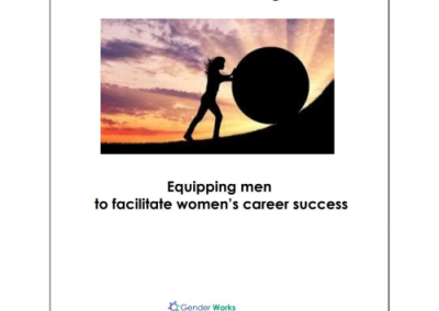 9 Powerful Strategies for Equipping Men to Facilitate Women's Career Success